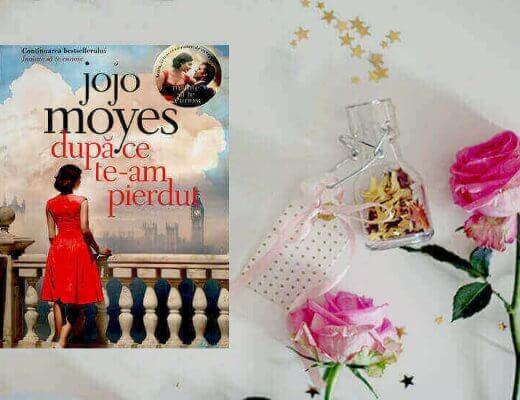 Jojo Moyes Dupa ce te-am pierdut